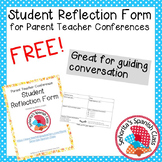 Student Reflection Form - Parent Teacher Conferences