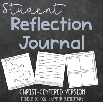 Student Reflection Journal {Christ-Centered Edition}