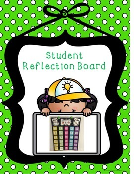 Student Reflection & Success Criteria Board ~ Use all year long!