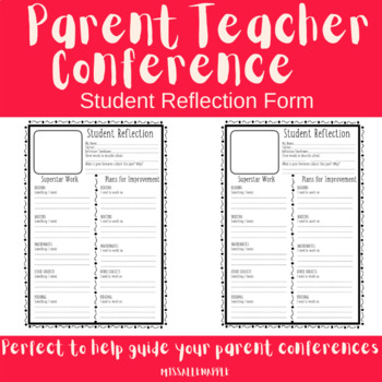 Student Reflection - Teacher/Parent Conference Sheet