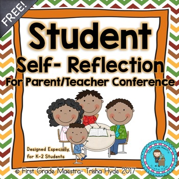 Student Reflection for Parent Teacher Conferences Primary Students