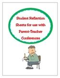 Student Reflections for  Parent-Teacher Conferences K-3