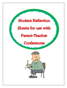 Student Reflections for  Parent-Teacher Conferences K-3
