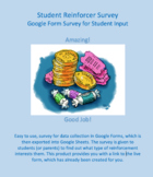 Student Reinforcer Survey - Google Form & Sheet