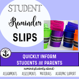 Student Reminder Slips!