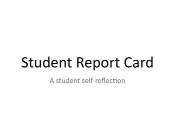 Student Report Card -- a Self-Reflection