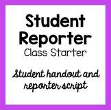 Student Reporter - Daily Class Starter