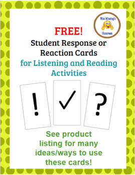 Student Response/Reaction Cards for Reading and Listening Activities