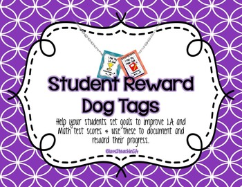 Student Reward Dog Tags to Motivate Higher Test Scores in Math and Language Arts