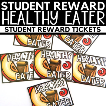 Student Reward - Healthy Eater