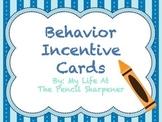 Student Rewards - Behavior Incentive Cards and Ideas