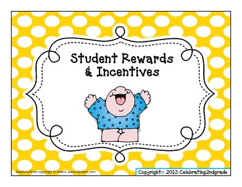 Student Rewards and Incentives
