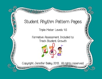 Student Rhythm Pattern Pages: Triple Meter