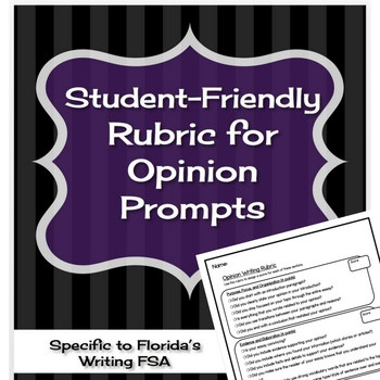 Student Rubric for Opinion Writing Prompts