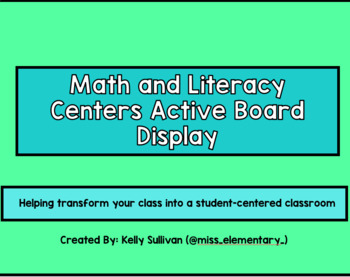 Student-Run Math and Literacy Centers Active Board Display