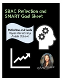 Student SBAC Data Reflection and SMART Goals