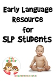 Student SLP Resource Pack for Early Language Intervention
