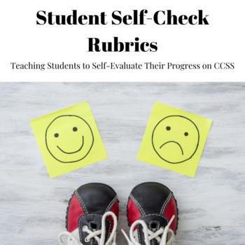 Student Self-Check Rubrics for Common Core State Standard