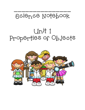 Student Science Notebook Properties of Objects