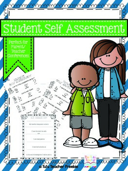 Student Self Assessment (Parent Teacher Conferences)