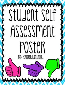 Student Self Assessment Poster