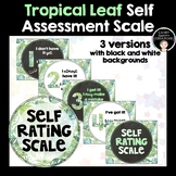Student Self Assessment (Rating) Scale - Tropical Leaves