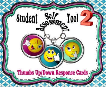 Student Self-Assessment Tools 2:  Thumbs-Up/Down Response Cards