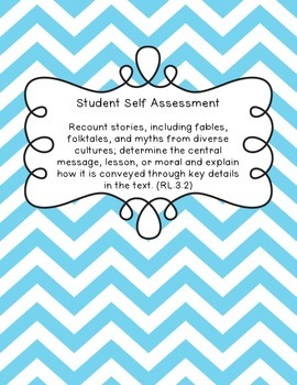 Student Self Assessment for CCSS RL.3.2