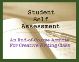 Student Self Assessment for Creative Writing Class - Short Prompts / Final Exam