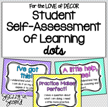 Student Self Assessment of Learning {Polka Dots}