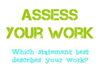 Student Self Assessment of Work Quality