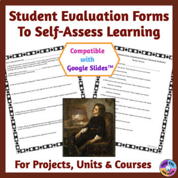 Student Self-Evaluation Forms to Assess Projects, Curricul