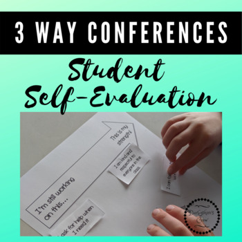 Student Self-Evaluation for 3 Way Conferences