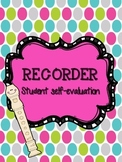 Student Self-Evaluation for Recorder
