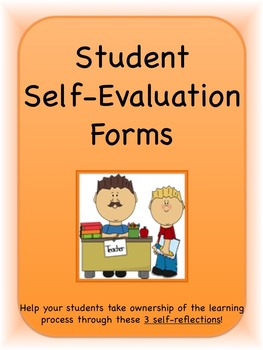 Student Self-Evaluations/Self-Reflections--3 different formats included!