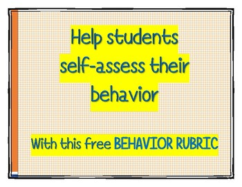 Student Self-assessment Behavior Rubric FREEBIE!!