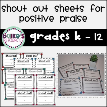 Student Shout Out Sheets!