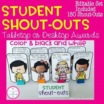 Student Shout-Outs Desktop Rewards EDITABLE SET INCLUDED