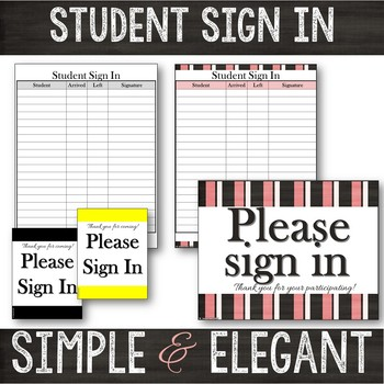 Student Sign-In Sheet & Signs
