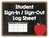 Student Sign In and Sign Out Sheet