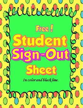 Student Sign-Out Sheet