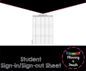 Student Sign-in/Sign-out sheet