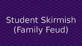 Student Skirmish Non-Animated