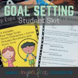 Student Skit for Setting Goals