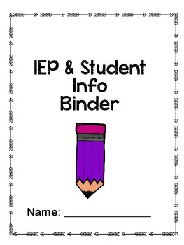 Student Snapshot and IEP packet for binders~ includes binder cover