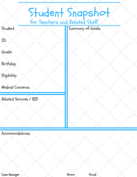 Student Snapshot (for Case Manager AND for Staff) w/ BONUS x2