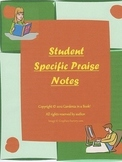 """Student """"Specific Praise"""" Notes"""