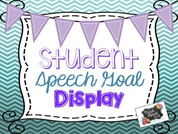 Student Speech Goal Display