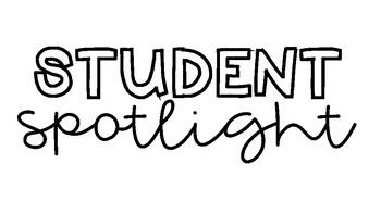 Student Spotlight Bulletin Board