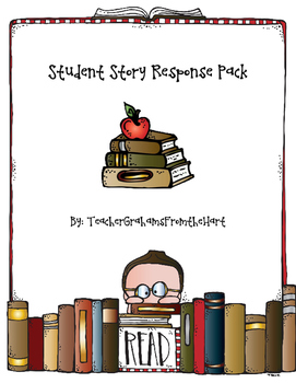 Student Story Response Pack!